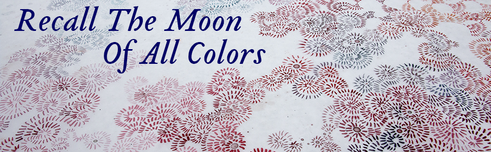 Recall The Moon Of All Colors