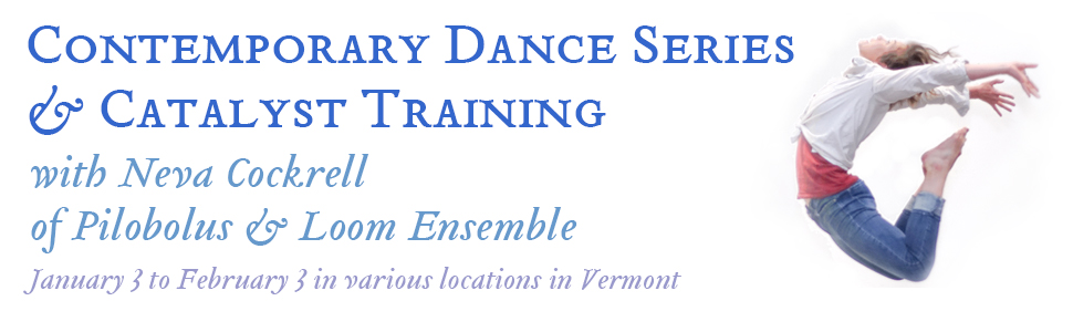 Contemporary Dance & Catalyst in Vermont